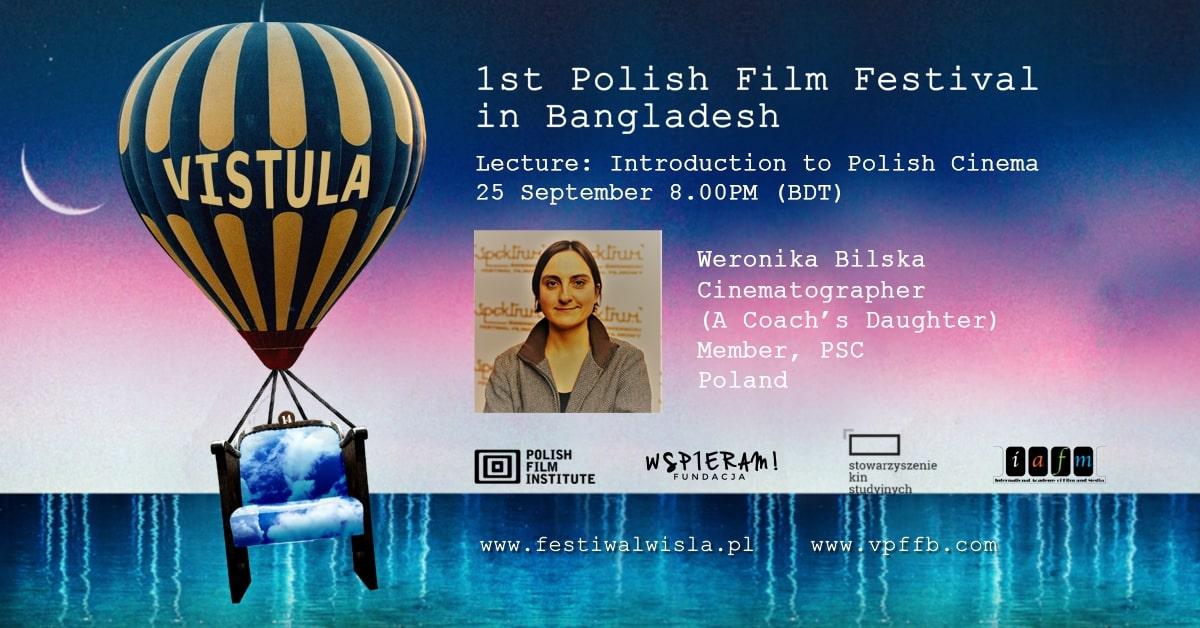 First ever Vistual Polish Film Festival in Bangladesh from Sep 22